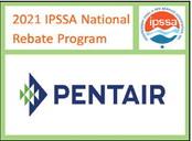 Pentair offering rebates to IPSSA members